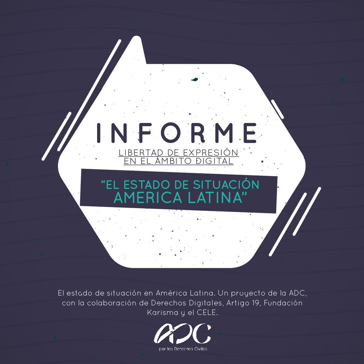 """Presentación de Informe regional """"Libertad de Expresión en el ámbito digital. El estado de situación en América Latina"""